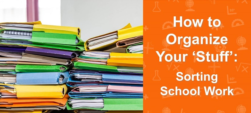 Organize Stuff School Work Executive Functioning Skills